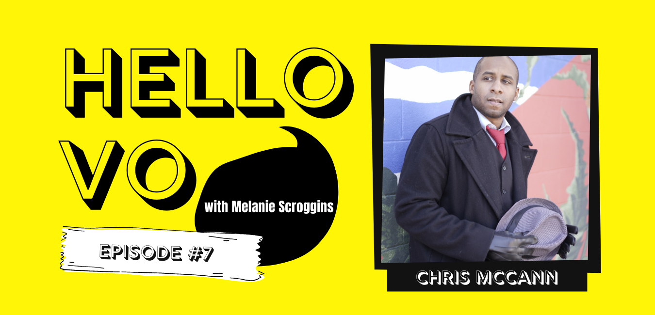 Ep #7: The Power in Sticking to Your Convictions in the Voiceover Industry with Chris McCann (2020 Christmas Special)
