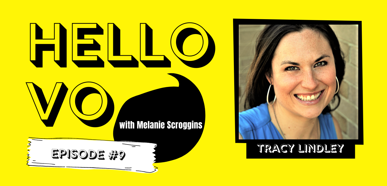 Ep #9: How to Utilize LinkedIn for Voiceover with Tracy Lindley