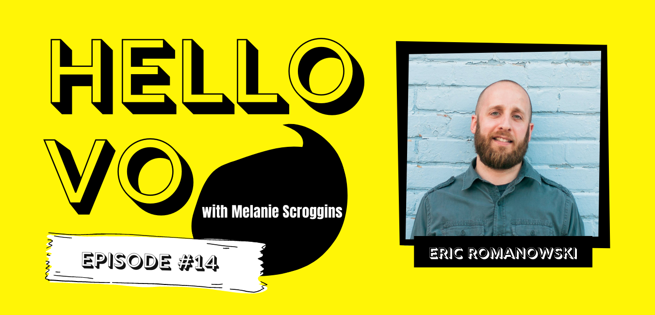 Ep #14: Working with People Who Are as Invested in Your Career as You Are with Eric Romanowski